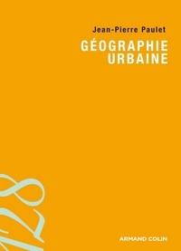 Jean-Pierre Paulet - Géographie urbaine.