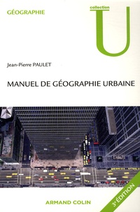 Jean-Pierre Paulet - Manuel de géographie urbaine.