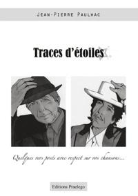 Jean-Pierre Paulhac - Traces d'étoiles.