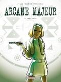 Jean-Pierre Pécau et  Damien - Arcane Majeur Tome 5 : Lady Luck.