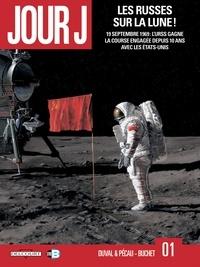 Jean-Pierre Pécau et Fred Duval - Jour J T01 - Les Russes sur la Lune !.