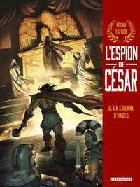 Jean-Pierre Pécau - L'Espion de César T02 - La Chienne d'Hades.