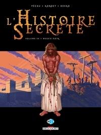 Jean-Pierre Pécau - L'Histoire secrète T34 - Messie noir.