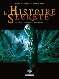 Jean-Pierre Pécau et Goran Sudzuka - L'Histoire Secrète Tome 3 : Le Graal de Montségur.