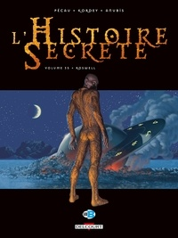 Jean-Pierre Pécau et Igor Kordey - L'Histoire Secrète Tome 35 : Roswell.
