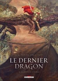 Jean-Pierre Pécau et Leo Pilipovic - Le dernier dragon Tome 2 : Les Cryptes de Dendérah.