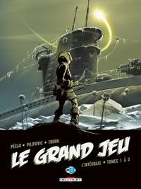Jean-Pierre Pécau et Leo Pilipovic - Le Grand Jeu L'intégrale : Tome 1, Ultima Thulé ; Tome 2, Les dieux noirs ; Tome 3,  La terre creuse.