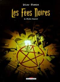Jean-Pierre Pécau et  Damien - Les fées noires Tome 1 : Le Diable vauvert.