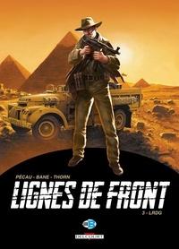 Jean-Pierre Pécau et  Bane - Lignes de front Tome 3 : LRDG.
