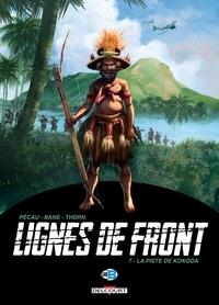 Jean-Pierre Pécau et  Bane - Lignes de front Tome 7 : La piste de Kokoda.