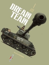 Jean-Pierre Pécau et Senad Mavric - Machines de guerre  : Dream Team - Sherman M4A3E8(76).