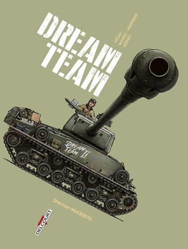 Machines de guerre  Dream Team. Sherman M4A3E8(76)