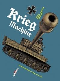Jean-Pierre Pécau et Senad Mavric - Machines de guerre  : Krieg machine - Panzerkampfwagen IV Tiger I Ausf. E.