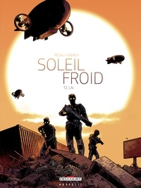 Jean-Pierre Pécau - Soleil Froid T02 - L.N..