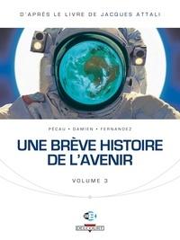 Jean-Pierre Pécau et  Damien - Une brève histoire de l'avenir Tome 3 : .