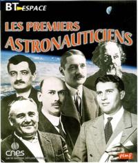 Jean-Pierre Penot et Pierre-François Mouriaux - Les premiers astronauticiens.