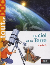 Jean-Pierre Périé et Jean-Marie Veynandt - Le ciel et la terre Cycle 3.
