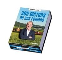 Jean-Pierre Pernaut - 365 dictons de nos régions avec Jean-Pierre Pernaut - L'année à bloc.