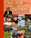 Jean-Pierre Pernaut - Almanach des régions 2013.