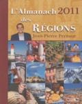 Jean-Pierre Pernaut - L'almanach 2011 des régions.