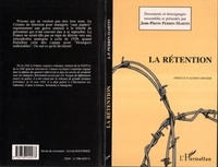 Jean-Pierre Perrin-Martin - La rétention.