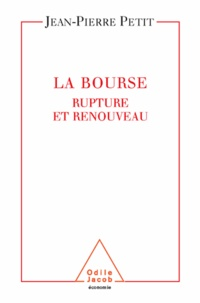 Jean-Pierre Petit - Bourse (La) - Renouveau et rupture.