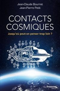 Ebook pour jsp projets téléchargement gratuit Contacts cosmiques  - Jusqu'où peut-on penser trop loin ? par Jean-Pierre Petit (Litterature Francaise) 9782813219589 PDB