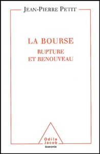 Jean-Pierre Petit - La Bourse - Rupture et renouveau.