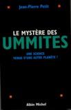 Jean-Pierre Petit - Le mystère des ummites - Une science venue d'une autre planète ?.