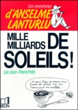 Jean-Pierre Petit - Mille milliards de soleils !.
