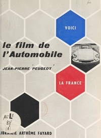Jean-Pierre Peugeot et Thérèse de Saint-Phalle - L'automobile.