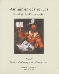 Jean-Pierre Piniès - Au miroir des revues - Ethnologie de l'Europe du sud.