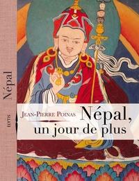 Jean-Pierre Poinas - Népal, un jour de plus.