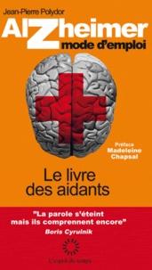 Deedr.fr Alzheimer mode d'emploi - Le livre des aidants Image
