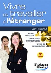 Jean-Pierre Pont et Samia Haddad - Vivre et travailler à l'étranger.