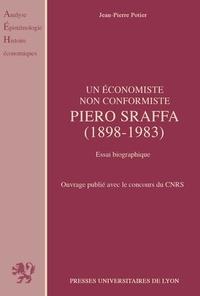 Jean-Pierre Potier - Piero Sraffa - 1898-1983, essai biographique.