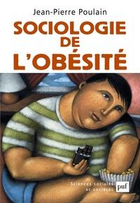 Jean-Pierre Poulain - Sociologie de l'obésité.