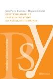 Jean-Pierre Pourtois et Huguette Desmet - Épistémologie et instrumentation en sciences humaines - Réflexions sur les méthodes à adopter dans l'étude de la psychologie sociale.