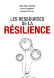 Jean-Pierre Pourtois et Bruno Humbeeck - Les ressources de la résilience.