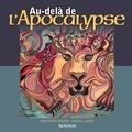 Jean-Pierre Prévost et Gabriel Landry - Au-delà de l'Apocalyspe.
