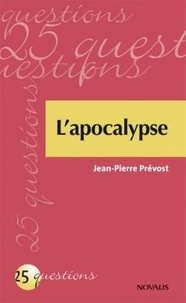 Jean-Pierre Prévost - L'apocalypse.