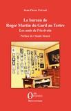 Jean-Pierre Prévost - Le bureau de Roger Martin du Gard au Tertre - Les amis de l'écrivain.