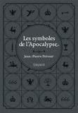 Jean-Pierre Prévost - Les symboles de l'Apocalypse.