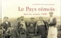 Jean-Pierre Procureur - Le Pays rémois dans les années 1900.