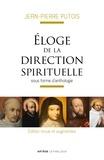 Jean-Pierre Putois - Eloge de la direction spirituelle sous forme d'anthologie.