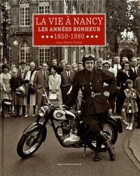 La vie à Nancy - Les années bonheur (1950-1980).pdf