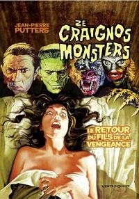 Jean-Pierre Putters - Ze Craignos Monsters - Le retour du fils de la vengeance.