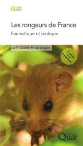 Jean-Pierre Quéré et Henri Le Louarn - Les rongeurs de France - Faunistique et biologie.