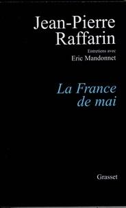 Jean-Pierre Raffarin - La France de mai.