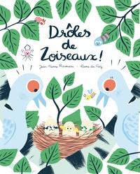 Jean-Pierre Raveneau et Laure du Faÿ - Drôles de zoiseaux !.